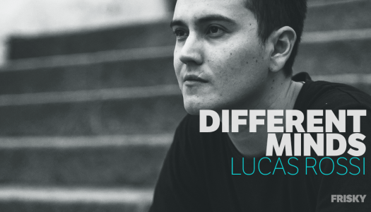 Discover Lucas Rossi's Different Minds on FRISKY