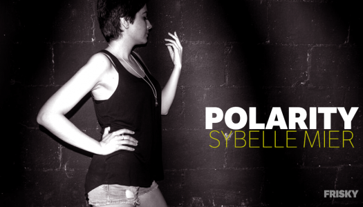 Prepare for the Premiere of Sybelle Mier's Polarity