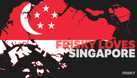 Find Out Why FRISKY Loves Singapore