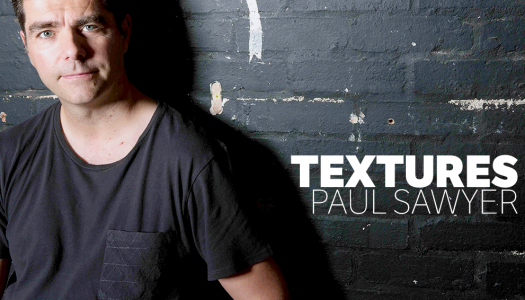 Paul Sawyer Introduces Textures With Multi-Platform Release