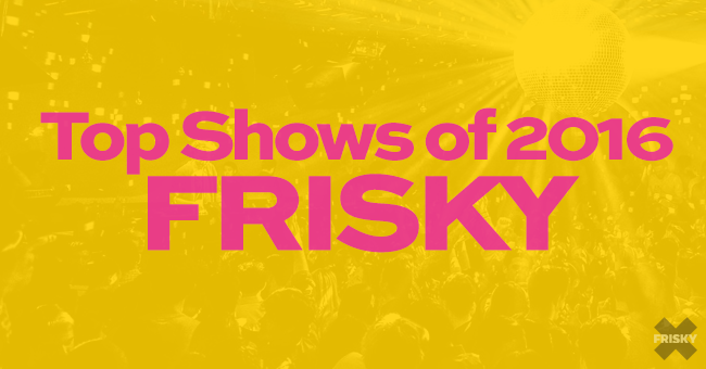 The Year in FRISKY 2016: Charts - FRISKY blog